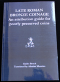 Late Roman Bronze Coinage A guide for poorly preserved coins