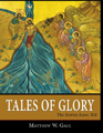 Tale of Glory The Stories Icons Tell, written by Matthew Gaul